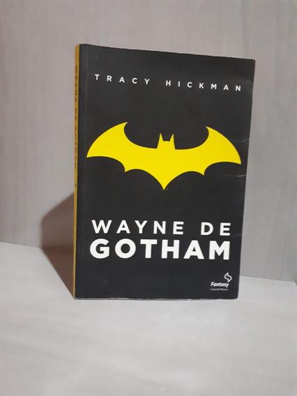 Livro Wayne De Gotham Por Tracy Hickman (usado)