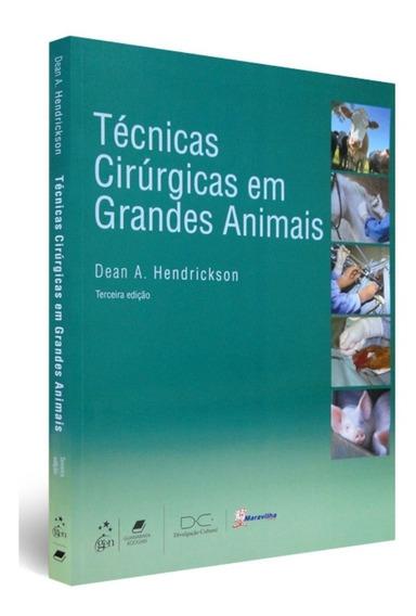Livro Técnicas Cirúrgicas Em Grandes Animais