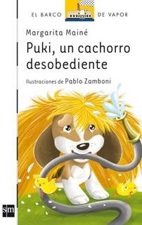 Puki, Un Cachorro Desobediente - Margarita Mainé