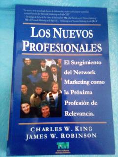 Los Nuevos Profesionales. Charles King- James Robinson.
