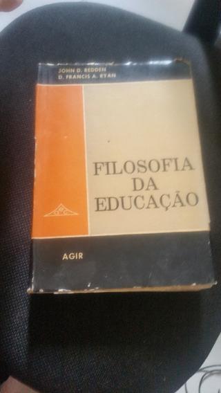 Filosofia Da Educação-john D.reden