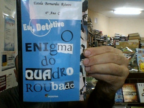 O Enigma Do Quadro Roubado - Stella Carr E Laís Ribeiro