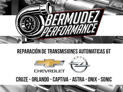 Reparacion Caja Automatica Chevrolet Cruze -orlando -captiva