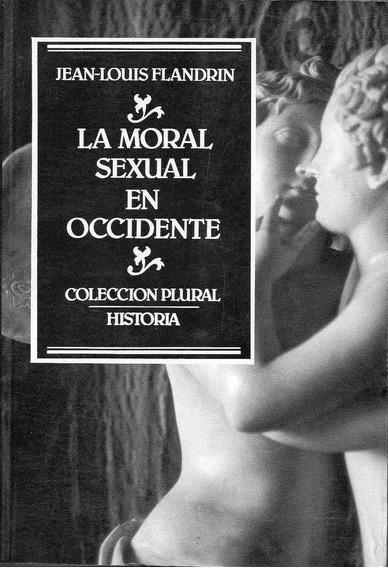Moral Sexual En Occidente, La