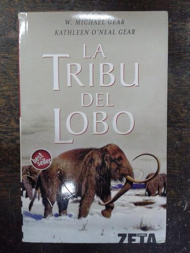 La Tribu Del Lobo * W. Michael Gear Y Kathleen O´ Gear *