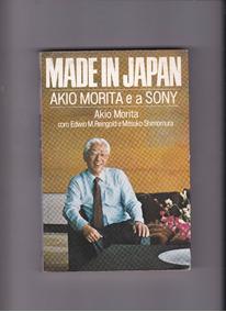 Made In Japan Akio Morita E A Sony