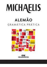 Imagem 1 de 1 de Michaelis Gramática Prática: Alemão
