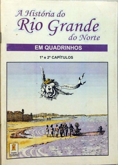 A Historia Do Rio Grande Do Norte - Em Quadrinhos Cap. 1 E 2