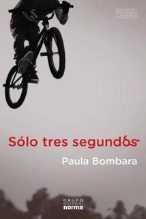 Solo Tres Segundos - Paula Bombara
