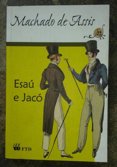 Livro: Esaú E Jacó - Machado De Assis