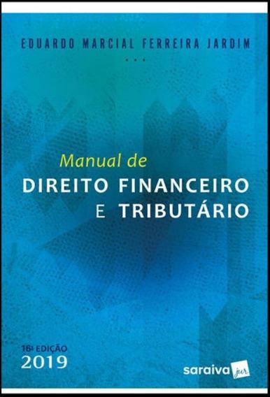 Manual De Direito Financeiro E Tributário - 16ª Edição D