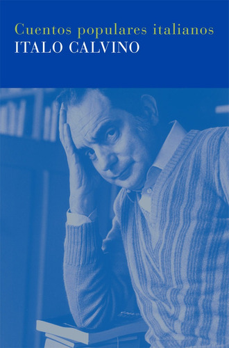 Imagen 1 de 3 de Cuentos Populares Italianos, Italo Calvino, Siruela