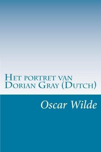 Het Portret Van Dorian Gray Dutch Oscar Wilde