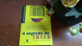 Livro O Segredo De Luisa De Fernando Dolabela