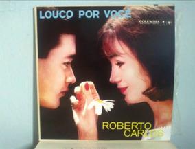 Roberto Carlos Lp Raro De 61 (louco Por Você)
