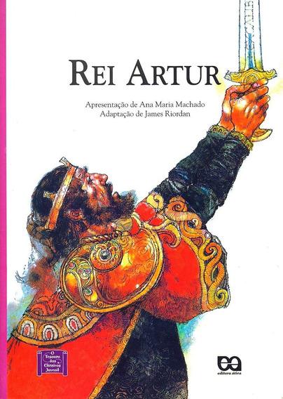 Rei Artur - Col. O Tesouro Dos Clássicos Juvenil