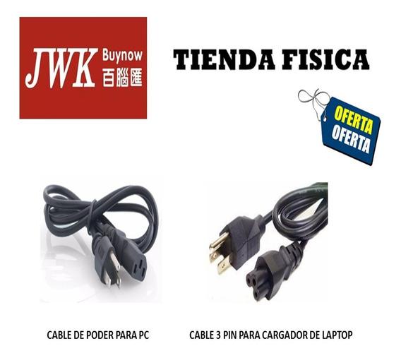 Cable De Poder Para Pc Y Para Cargador De Laptop Jwk