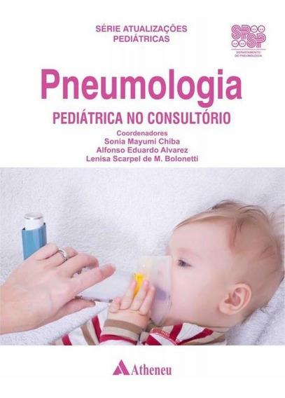 Pneumologia Padiatrica No Consultorio - Atheneu