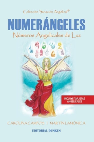 Libro Numerángeles - Carolina Campos-escuela De Luz
