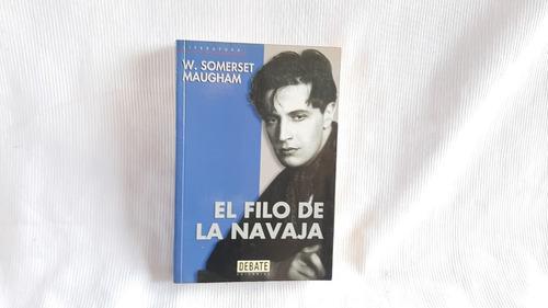 El Filo De La Navaja Maugham, W. Somerset Debate