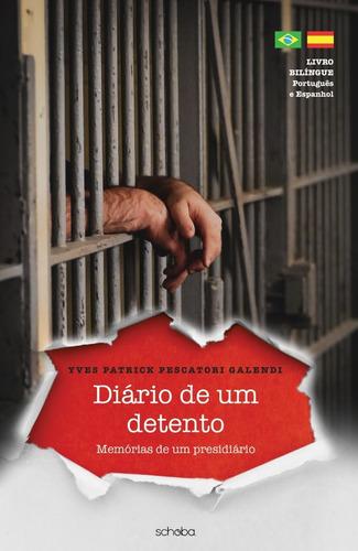 Diário De Um Detento - Memórias De Um Presidiário