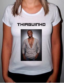 Camiseta Ou Baby Look Thiaguinho