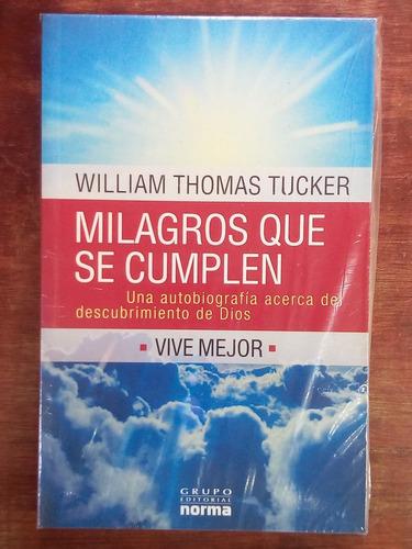 Milagros Que Se Cumplen - Thomas Tucker