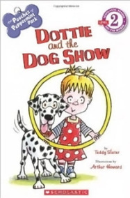 Dottie And The Dog Show - Scholastic Reader - Level 2 - Scho