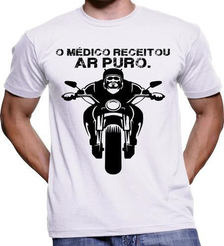 Imagem 1 de 1 de Camiseta Camisa Motoqueiro O Medico Receitou Ar Livre