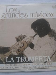 La Trompeta. Los Grandes Músicos.