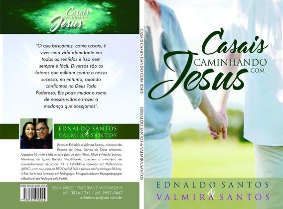 Casais Caminhando Com Jesus