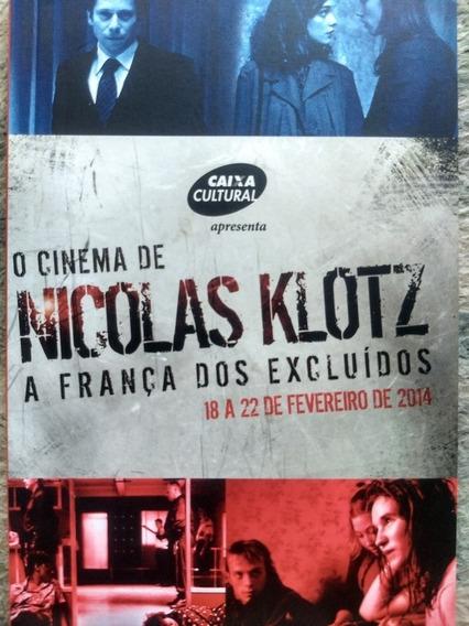 O Cinema De Nicolas Klotz A França Dos Excluídos(caixa Cult)