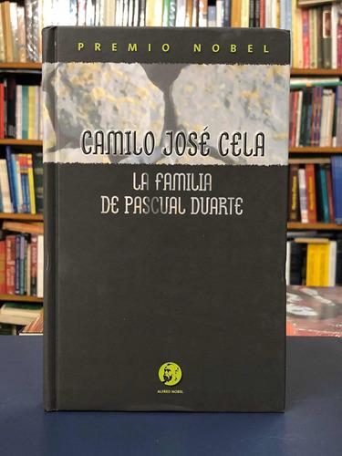 La Familia De Pascual Duarte - Camilo José Cela - Nobel