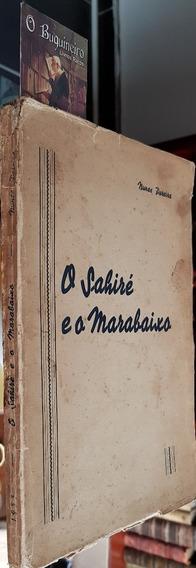 O Sahiré E O Marabaixo - Nunes Pereira - Ilustrado