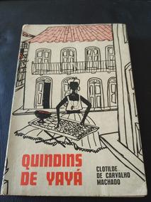 Quindins De Yayá - Clotilde De Carvalho Machado