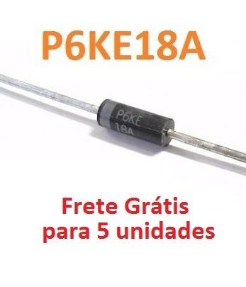Diodo De Proteção P6ke18a Kit 5 Unidades E Frete Incluso