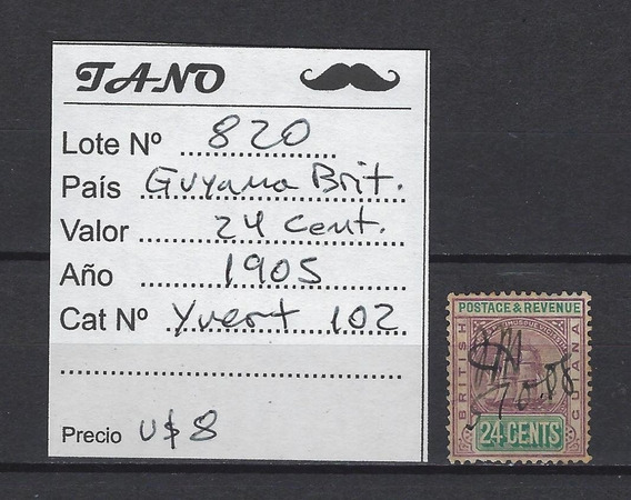 Lote820 Guyana Británica 24 Cent. Año 1905 Yvert# 102