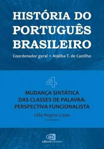 História Do Português Brasileiro - Vol. 4 - Vol. 4