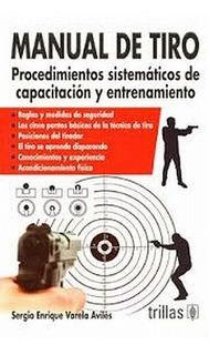 Manual De Tiro Procedimientos Sistemáticos Trillas