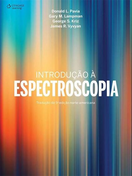 Introducao A Espectroscopia - Traducao Da 5 Edicao Norte-ame