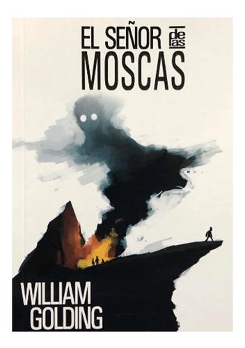 El Señor De Las Moscas - William Golding