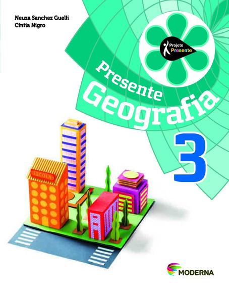 Projeto Presente - Geografia - 3º Ano - 4ª Edição (có
