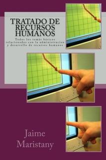 Libro : Tratado De Recursos Humanos: Todos Los Temas Basi...