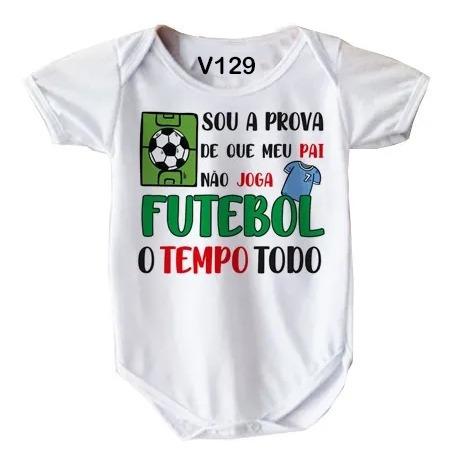 Roupa De Bebê Branco Frase Engraçada Pai Futebol V129