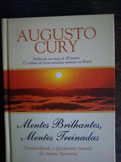Livro Augusto Cury - Mentes Brilhantes Mentes Treinadas
