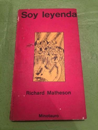 Soy Leyenda. Richard Matheson. Minotauro.