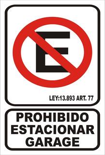 Cartel Adhesivo Prohibido Estacionar Garage Calco 22x28 Cm