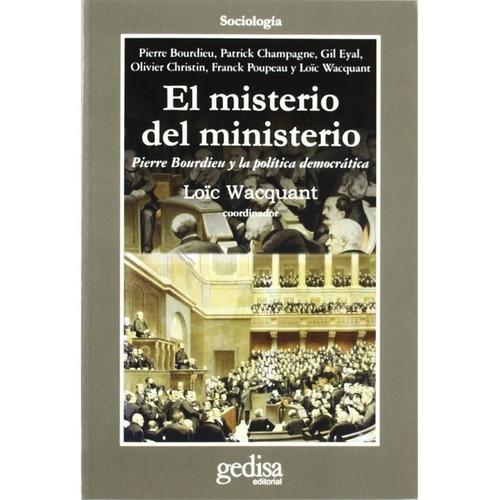 Imagen 1 de 3 de El Misterio Del Ministerio, Wacquant, Ed. Gedisa