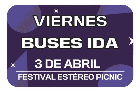 Bus Ida Viernes Festival Estéreo Picnic Parque Nacional