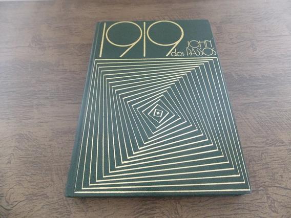 Livro 1919 - John Dos Passos - 1980 Abril Cultural Capa Dura